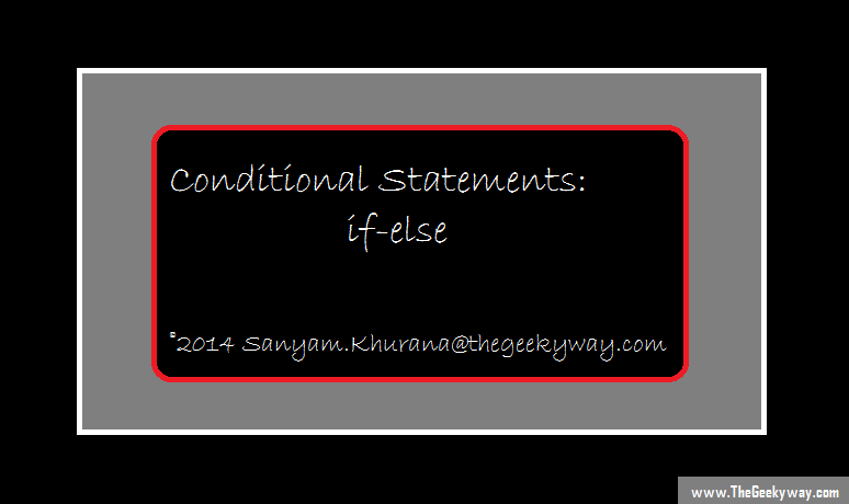 Conditional statements in C : if else, nested if-else