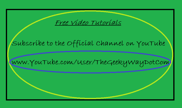 Free Video Tutorials from TheGeekyWayDotCom