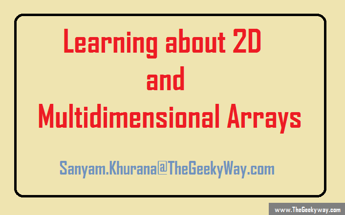 Learning about 2D and multidimensional arrays in C